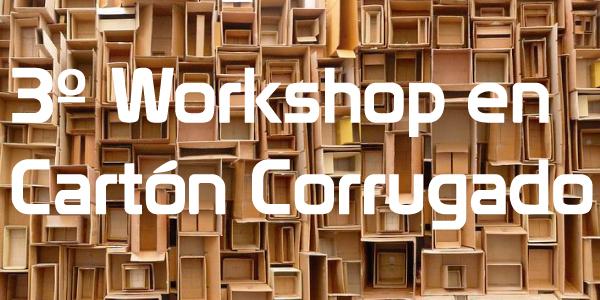 3º Workshop en Cartón Corrugado – Sustentabilidad, innovación y futuro del mercado corrugador
