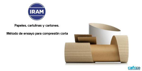 Nueva Norma Iram 33070: Método de ensayo para compresión corta