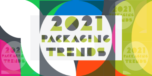 Tendencias en Packaging 2021: Un libro para anticiparse