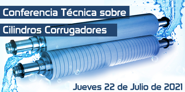 Conferencia Técnica sobre Cilindros Corrugadores: la hora del cambio para un corrugado más sostenible